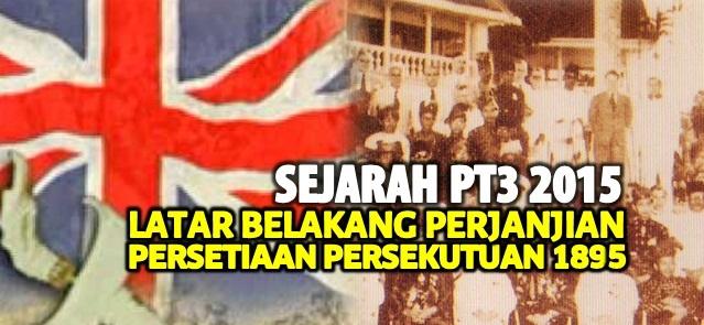 Latar Belakang Syarat Persetiaan Persekutuan 1895