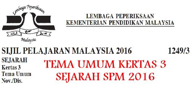 Skema Jawapan Sejarah Kertas 3 SPM 2016