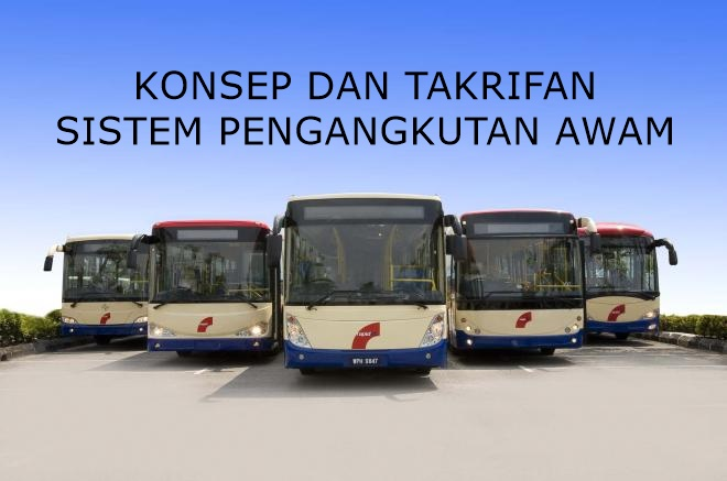 Konsep Dan Definisi Sistem Pengangkutan Idea Terkini