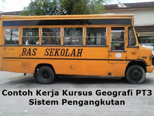 Contoh Kerja Kursus Geografi PT3 Sistem Pengangkutan