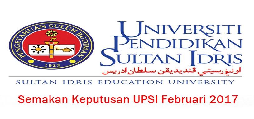 Semakan Keputusan UPSI Februari 2017 Online