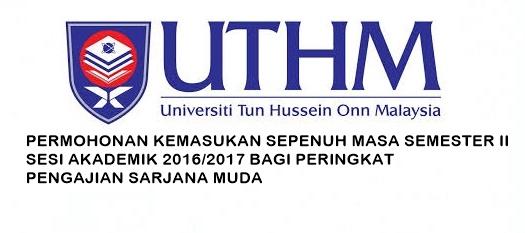 Permohonan Kemasukan ke UTHM Sesi Februari 2017