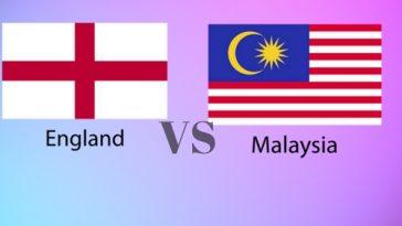 Live Streaming Keputusan Malaysia vs England
