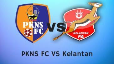 Live Streaming Keputusan PKNS FC Vs Kelantan