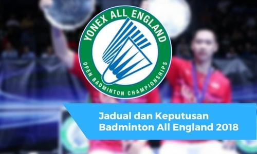 Jadual dan Keputusan Badminton All England 2018