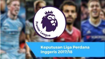 Keputusan Liga Perdana Inggeris 2017/18